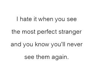 strangers, quote, and perfect image