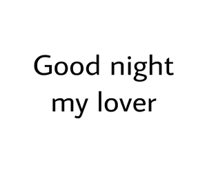 good night, lover, and cute image