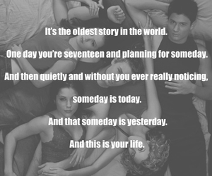 one tree hill, quote, and it's the oldest story image
