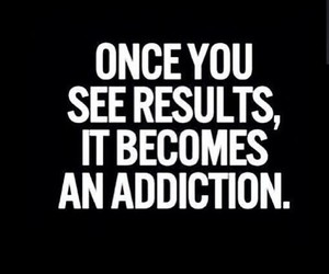 results, addiction, and fitness image
