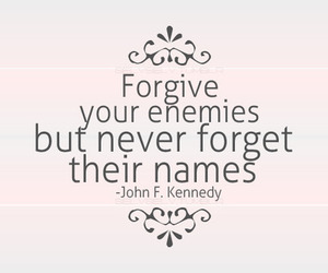 quote, forget, and forgive image