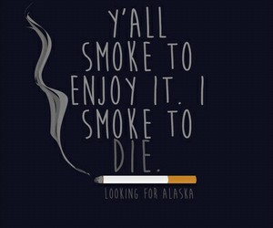 die, smoke, and johngreen image