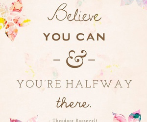 believe, quote, and halfway image