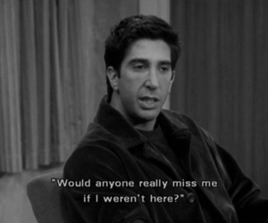 friends, ross, and quote image