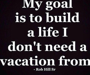 life, goals, and quote image