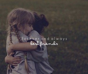 forever, friends, and quote image
