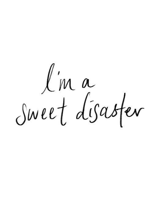 quotes, disaster, and sweet image