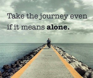 journey, quotes, and life image
