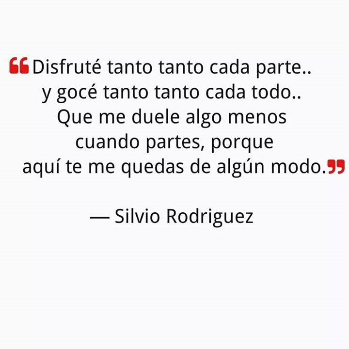 Image About Silvio Rodriguez In Frases By Andrea Morales