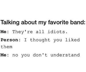 band, idiot, and true image