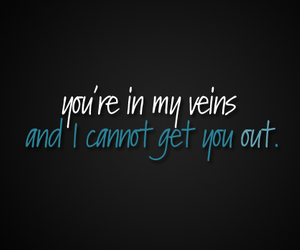 in, my, and veins image