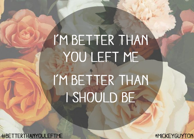 Better Than You Left Me On We Heart It