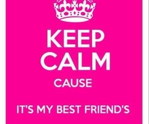 best friend, birthday, and keep calm image