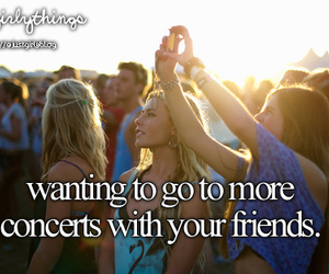 concert, friends, and just girly things image