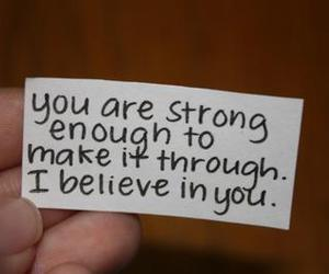 strong, quote, and believe image