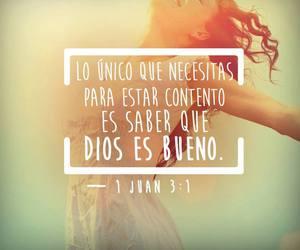 dios es bueno, amor a dios, and phrases god image