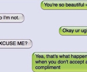 funny, compliment, and text image