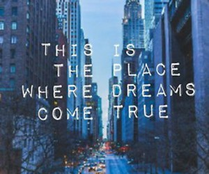 Dream, new york, and quote image