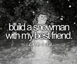 snowman, winter, and bucket list image