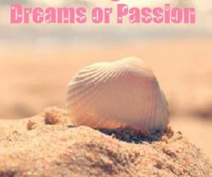 dreams, passion, and sand image