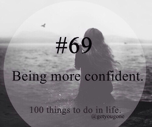 confident, in life, and more image