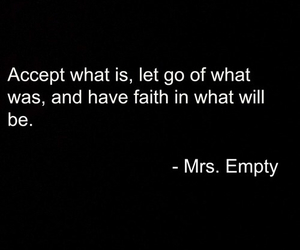 quote, faith, and accept image