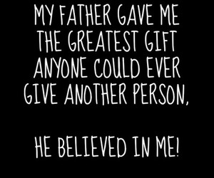 believe, father, and love image