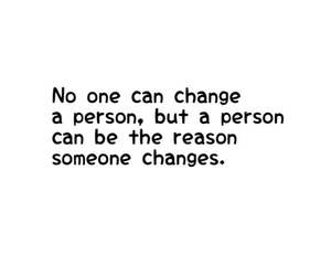 quote, change, and black and white image