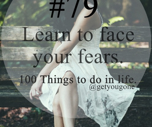 fear, 79, and 100 things to do in life image