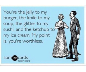 worthless, ecard, and funny image