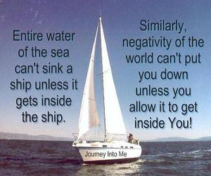 negativity of the world, water of the sea, and can't sink a ship image