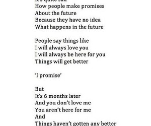 promises, sad, and future image