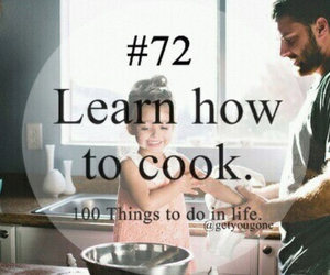 cook, 100 things to do in life, and 72 image
