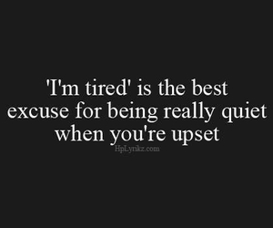 quote, excuse, and upset image