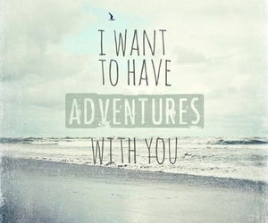adventure, love, and quote image