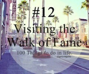 100 things to do in life, 12, and Walk of Fame image