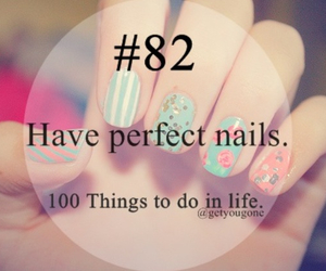nails, 100 things to do in life, and 82 image