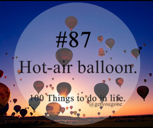 87, 100 things to do in life, and balloons image