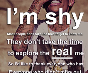 shy, quote, and wiz khalifa image