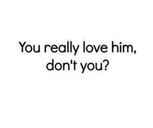 love, him, and quotes image