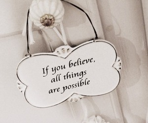 beautiful and believe image