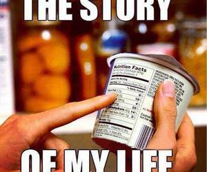calories, story of my life, and diet image