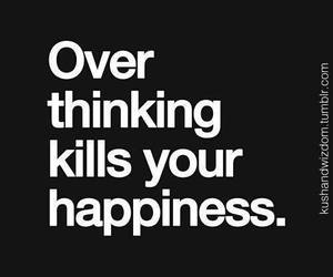 quotes, happiness, and kill image