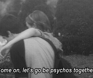 Psycho, quotes, and grunge image