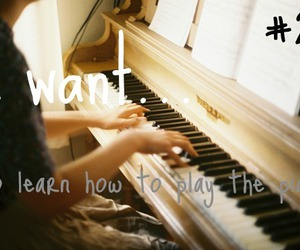 music, piano, and 1000 things i want image