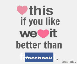 facebook, we heart it, and better image
