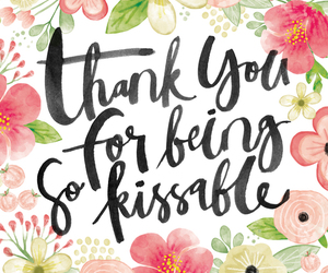 flowers, kiss, and quote image