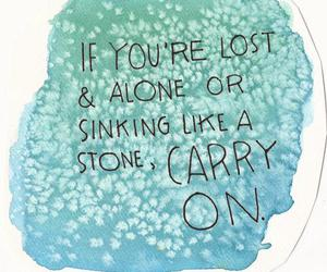 quotes, carry on, and alone image