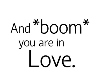 love, boom, and quotes image