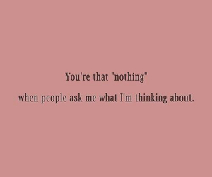 love, nothing, and thoughts image